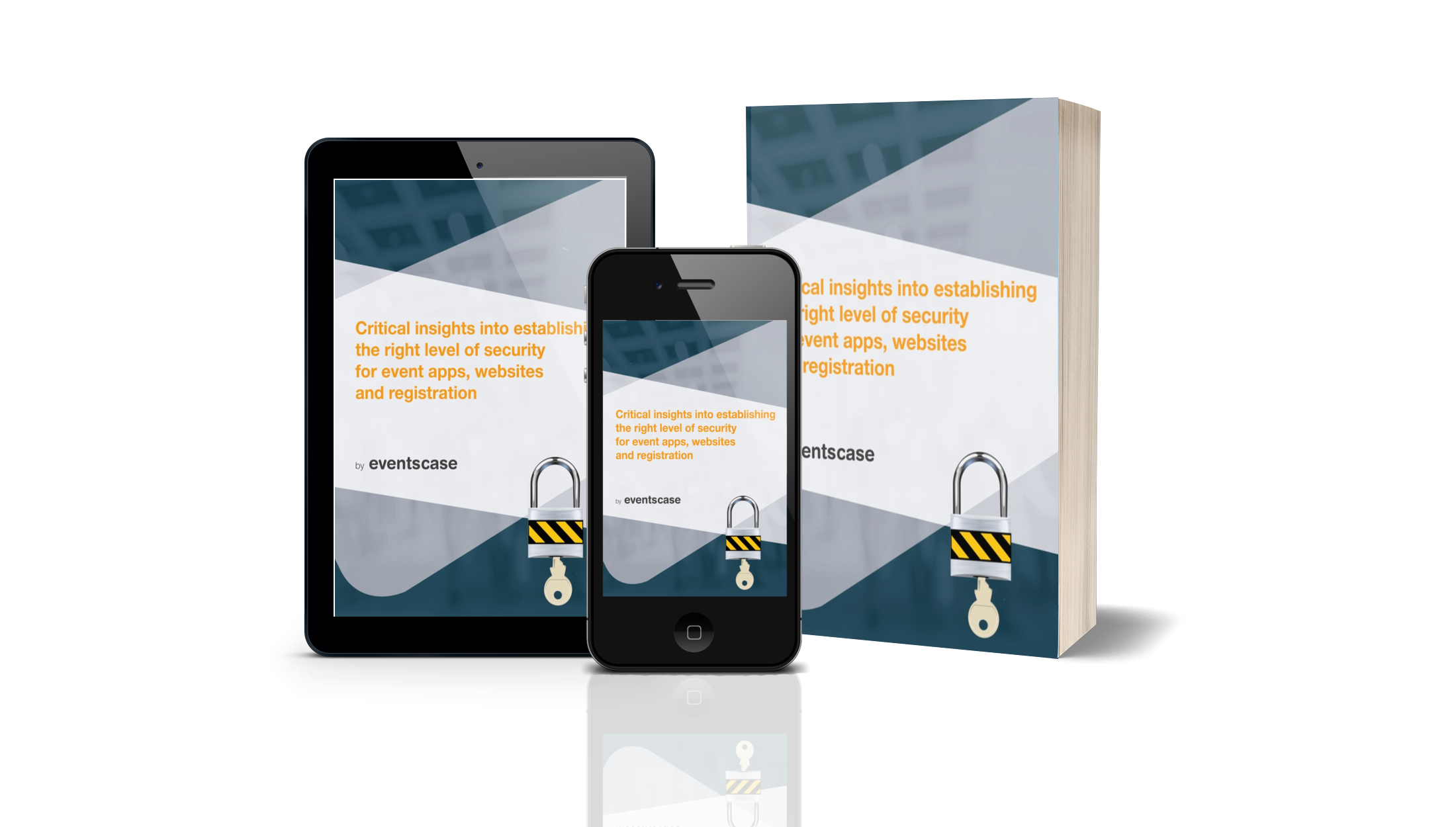 eventscase security whitepaper ebook - Critical insights into establishing the right level of security for event apps, websites and registration - Whitepaper