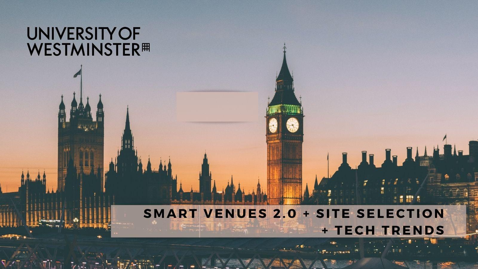 Smart Venues 2.0 + Site Selection + Tech Trends