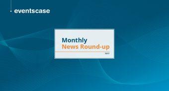EventsCase Monthly News Round-Up